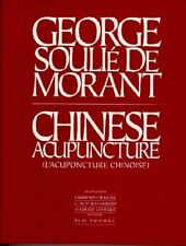 Chinese Acupuncture (Paradigm title) by George Soulie de Morant