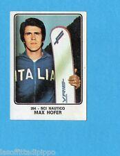 CAMPIONI dello SPORT 1973/74-Figurina n.394- HOFER - ITALIA -SCI NAUTICO-Rec