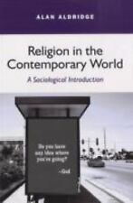 Religion in the Contemporary World by Alan Aldridge (2007, Paperback, Revised)