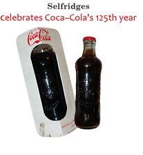 COCA COLA - COKE - SLEFRIDGES 125th ANNI BOTTLE - LIMITED EDITION - RARE