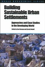 Urban Management Ser.: Building Sustainable Urban Settlements : Approaches...