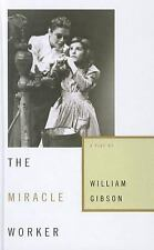 The Miracle Worker by William Gibson (2009, Hardcover)
