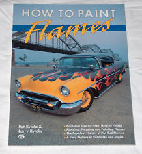 1990 How to Paint Hot Rod Flames Plan Prep History by Larry Kytola & Pat Kytola