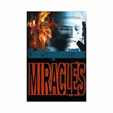 Miracles by Charles Raymond Dillon (2000, Paperback)