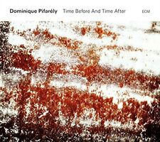 DOMINIQUE PIFARELY - TIME BEFORE AND TIME AFTER  CD NEU