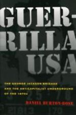 Guerrilla USA: The George Jackson Brigade and the Anticapitalist Underground of