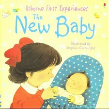THE NEW BABY - USBORNE FIRST EXPERIENCES -CARTWRIGHT SC