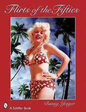 Bunny Yeager's Flirts of the Fifties, Equipment, General, Portraits, Performing