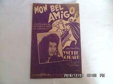 PARTITION MON BEL AMIGO PAR YVETTE GIRAUD CHANSON DE J.PLANTE ET LOUIGUY   H57