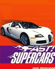 Graham, Ian Fast! Supercars Very Good Book