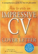 How to Write an Impressive Cv & Cover Letter: Includes a Cd With Cv and Cover Le