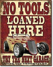 No Tools Loaned Here Hot Rod metal sign (de)