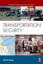 Transportation Security (Butterworth-Heinemann Homeland Security), Clifford R. B