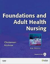Foundations and Adult Health Nursing, 6e