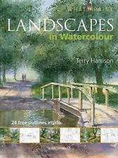 Landscapes in Watercolour (What to Paint), Harrison, Terry, New Books