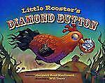 Little Rooster's Diamond Button by