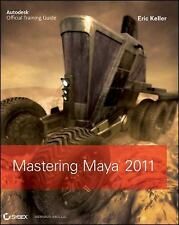 Mastering Autodesk Maya 2011 by Honn, Anthony, Palamar, Todd, Keller, Eric, Good