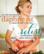 RELISH Daphne Oz NEW cookbook (2013) book The Chew Dr Oz daughter healthy food