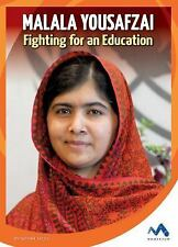 Malala Yousafzai: Fighting for an Education (True Stories, Real People)