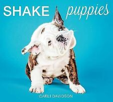 Shake Puppies by Carli Davidson (2014, Hardcover)