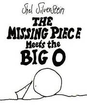 The Missing Piece Meets the Big O,Shel Silverstein,HB New