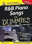 R&B Piano Songs for Dummies : Performance Notes by Bob Gulla and Keith...