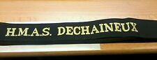 HMAS DECHAINEUX Cap Tally Cap Ribbon ROYAL AUSTRALIAN NAVY