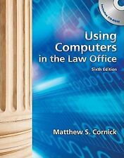 Using Computers in the Law Office (with Workbook) by Matthew S. Cornick...