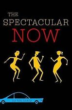 The Spectacular Now by Tim Tharp (Hardback)