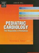Pediatric Cardiology: Requisites Requisites in Pediatrics)