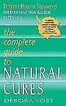 The Complete Guide to Natural Cures: Effective Holistic Treatments for-ExLibrary