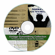 Modern Gunsmith, +74 rare Gunsmithing, Gun Repair, Cartridge Shell Books CD V19