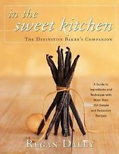 In The Sweet Kitchen: The Definitive Baker's Companion-ExLibrary
