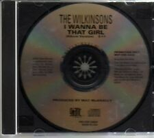 (AM320) The Wilkinsons, I Wanna Be That Girl - DJ CD