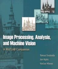 Image Processing, Analysis & and Machine Vision - A MATLAB Companion by Svoboda