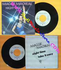 LP 45 7'' MAGGIE MACNEAL Night time Take it easy 1980 italy WARNER no cd mc dvd
