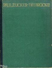 Zucker   Die Brücke   Typologie & Geschichte der künstler. Gestaltung EA 1921