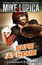Safe at Home (Comeback Kids) by Mike Lupica