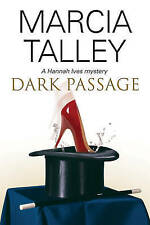 Talley, Marcia Dark Passage (A Hannah Ives Mystery) Very Good Book