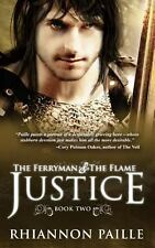 Justice (the Ferryman + the Flame #2) by Rhiannon Paille (2013, Paperback)Signed
