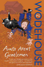Aunts Aren't Gentlemen: (Jeeves & Wooster) by P. G. Wodehouse (Paperback, 2008)
