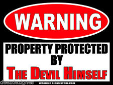 The Devil Himself -  Funny Warning Sign Sticker Decal DZ WS367