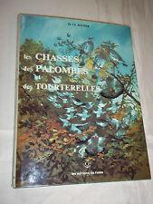 """""""LES CHASSES DES PALOMBES ET TOUTERELLES"""" DR ROCHER (1979) EDIT. DE L OREE"""