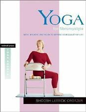 Rodmell Press Yoga Shorts: Yoga for Fibromyalgia : Move, Breathe, and Relax...