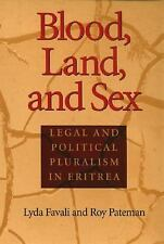 Blood, Land, and Sex : Legal and Political Pluralism in Eritrea by Roy...