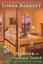 2012-07-03, Murder on the Half Shelf (A Booktown Mystery), Barrett, Lorna, Very