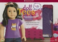 Doll Tees: Felt Fashions: Design and decorate tees that are sure to please! Tru