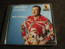 "CD ""AIMABLE, SON ACCORDEON ET SON ORCHESTRE - 100% TYPIQUE"""