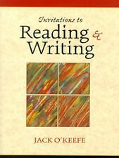 Invitations to Reading and Writing by Jack O'Keefe