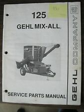 Gehl Service Parts Manual for 125 Gehl Mix-All